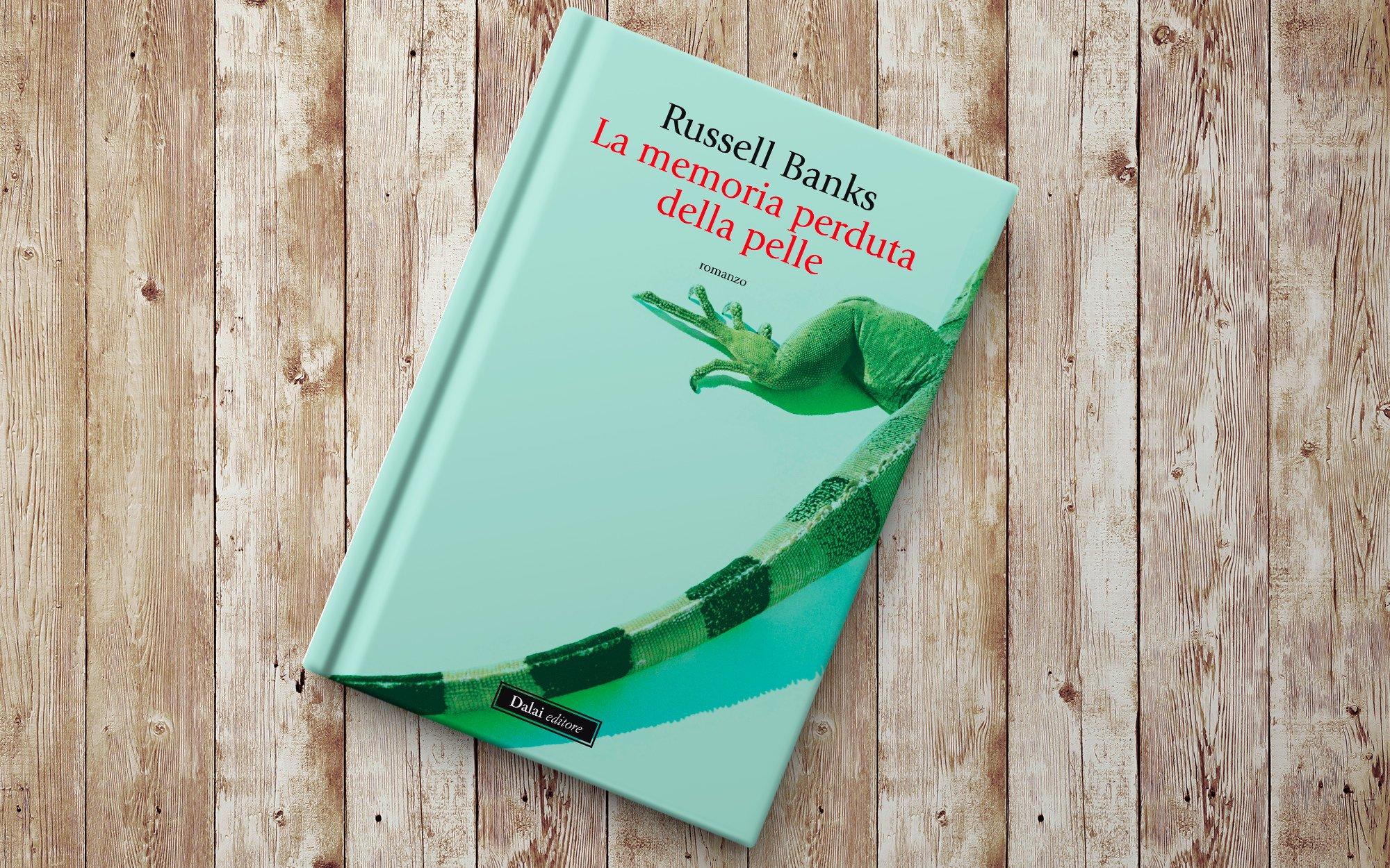 libro di Russell Banks La memoria perduta della pelle