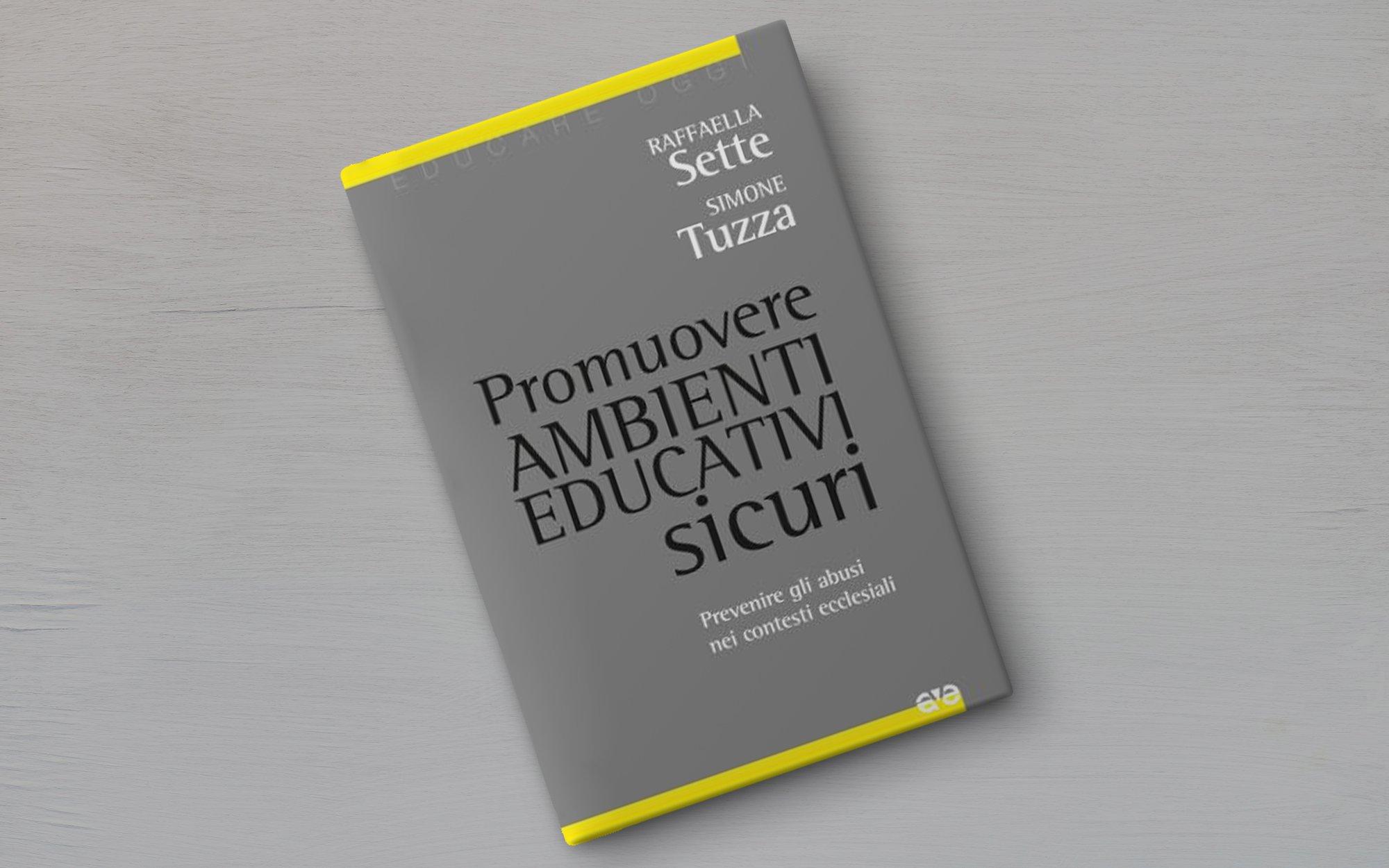 Copertina del libro Promuovere ambienti educativi sicuri